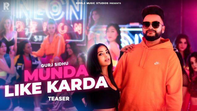 Munda Like Karda Lyrics - Gurj Sidhu
