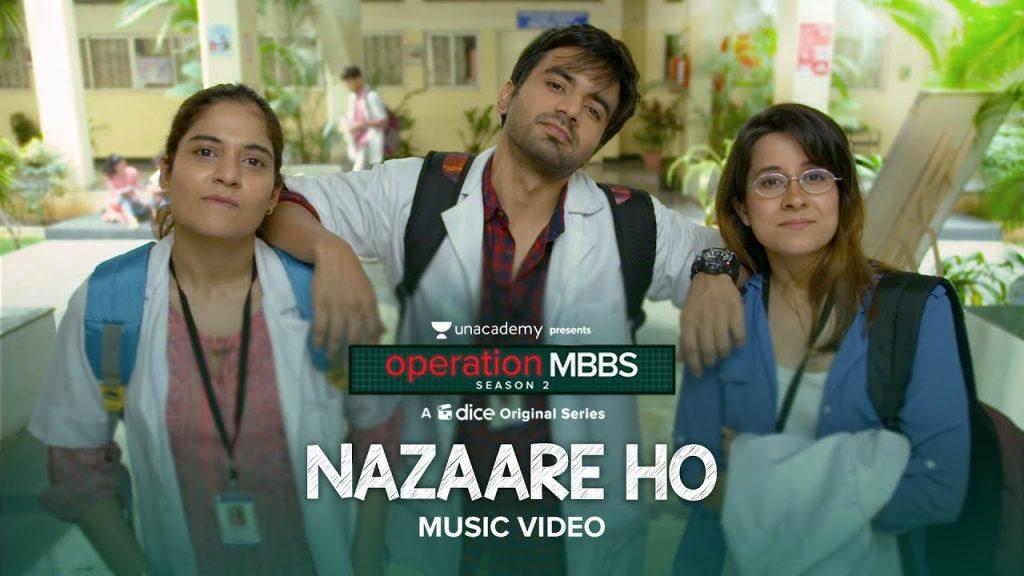 Nazaare Ho Lyrics - Karthik Rao   Operation MBBS Season 2