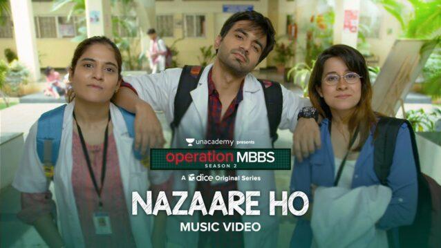 Nazaare Ho Lyrics - Karthik Rao | Operation MBBS Season 2