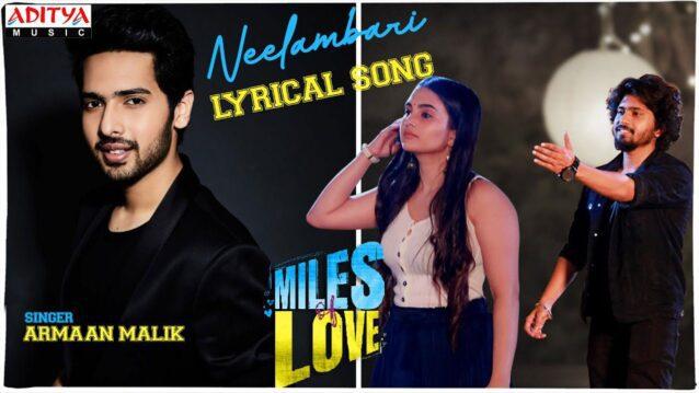 Neelambari Lyrics - Miles of Love   Armaan Maalik