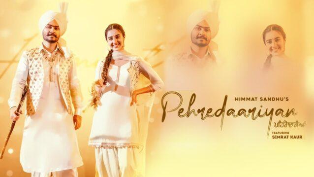 Pehredaariyan Lyrics - Himmat Sandhu ft. Simrat Kaur