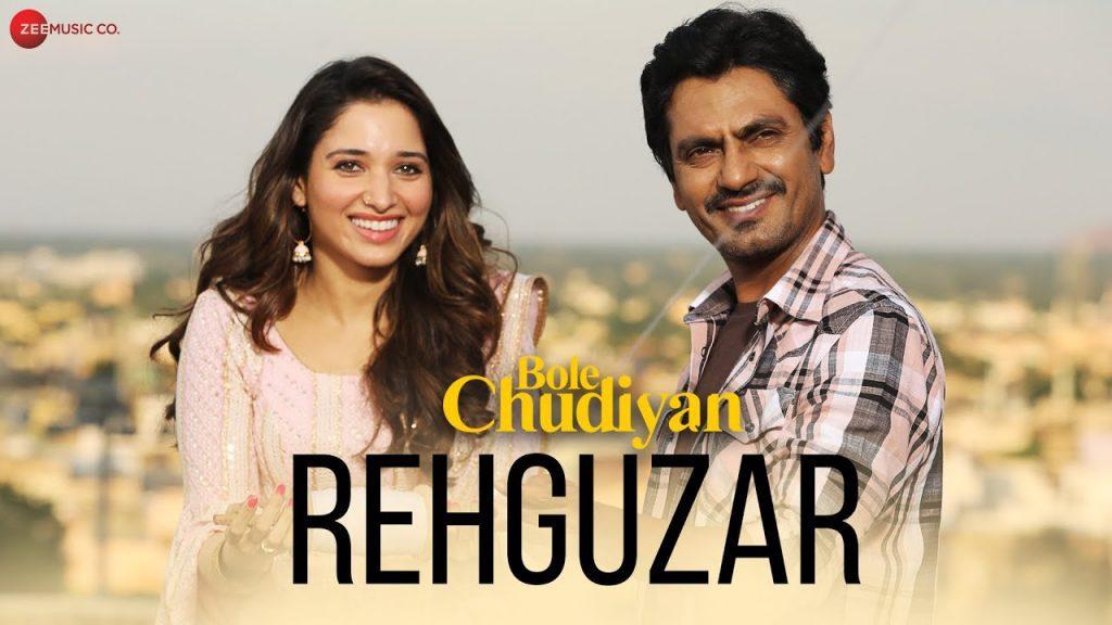 Rehguzar Lyrics - Bole Chudiyan