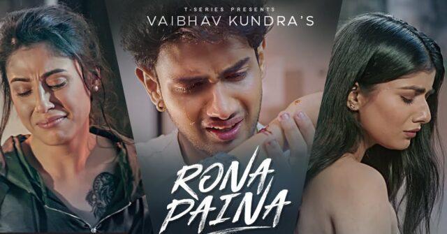 Rona Paina Lyrics - Vaibhav Kundra