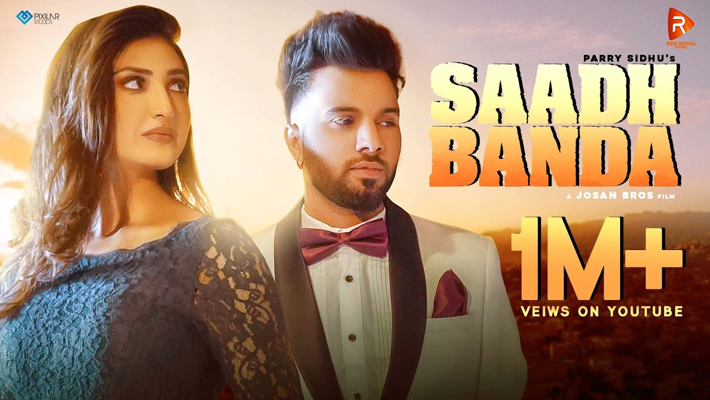 Saadh Banda Lyrics - Parry Sidhu