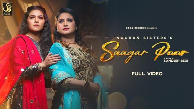 Saagar Paar Lyrics - Nooran Sisters