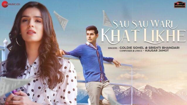 Sau Sau Wari Khat Likhe Lyrics - Goldie Sohel
