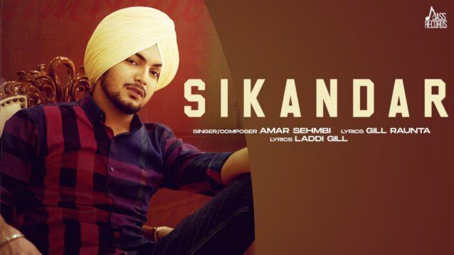 Sikandar Lyrics - Amar Sehmbi