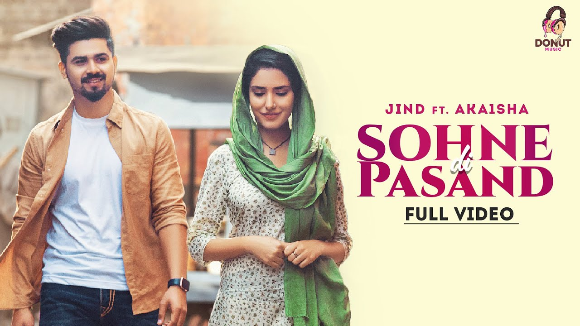 Sohne Di Pasand Lyrics - Jind ft. Akaisha