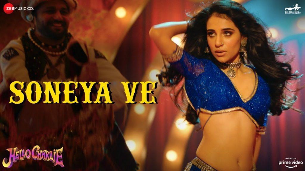 Soneya Ve Lyrics - Hello Charlie   Kanika Kapoor