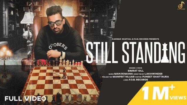 Still Standing Lyrics - Simrat Gill