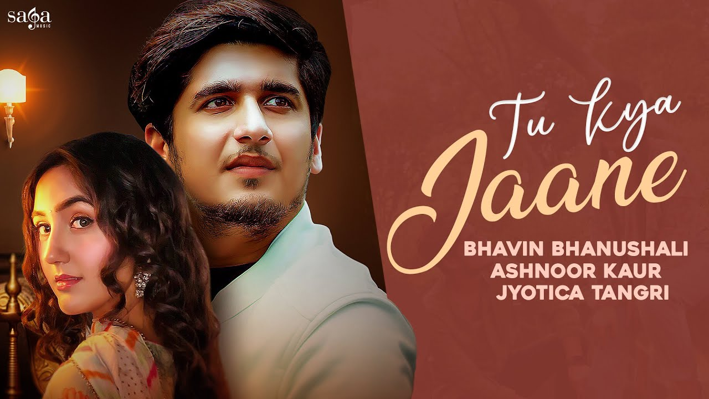Tu Kya Jaane Lyrics - Jyotica Tangri
