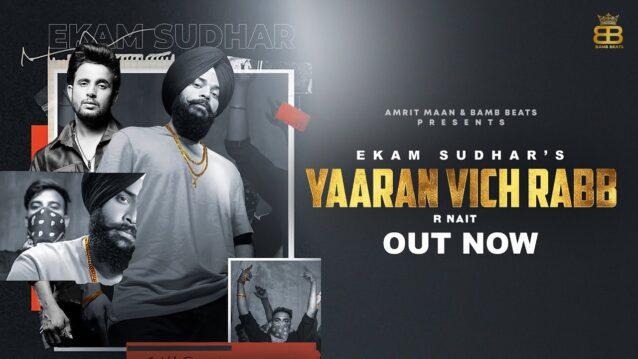 Yaaran Vich Rabb Lyrics - Ekam Sudhar