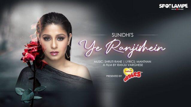 Ye Ranjishein Lyrics - Sunidhi Chauhan