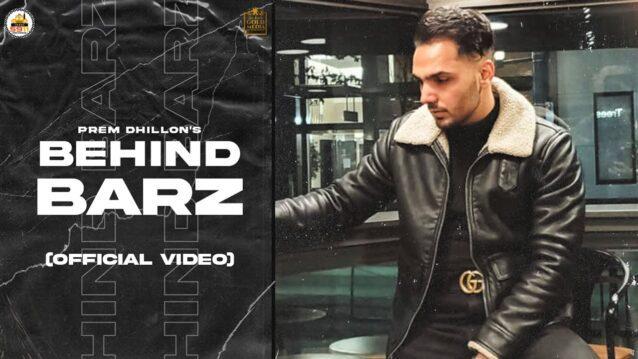 Behind Barz Lyrics - Prem Dhillon