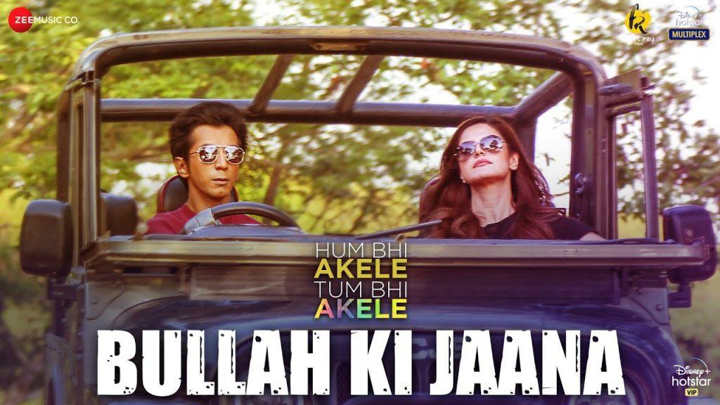 Bullah Ki Jaana Lyrics - Hum Bhi Akele, Tum Bhi Akele