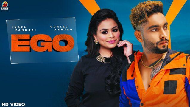 Ego Lyrics - Inder Pandori x Gurlez Akhtar