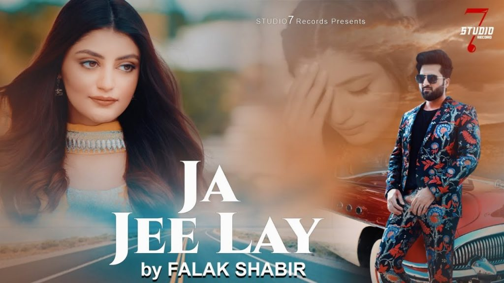 Ja Jee Lay Lyrics - Falak Shabir