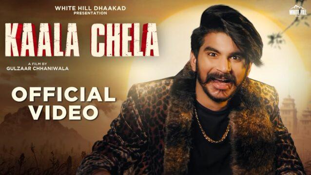 Kaala Chela Lyrics - Gulzaar Chhaniwala