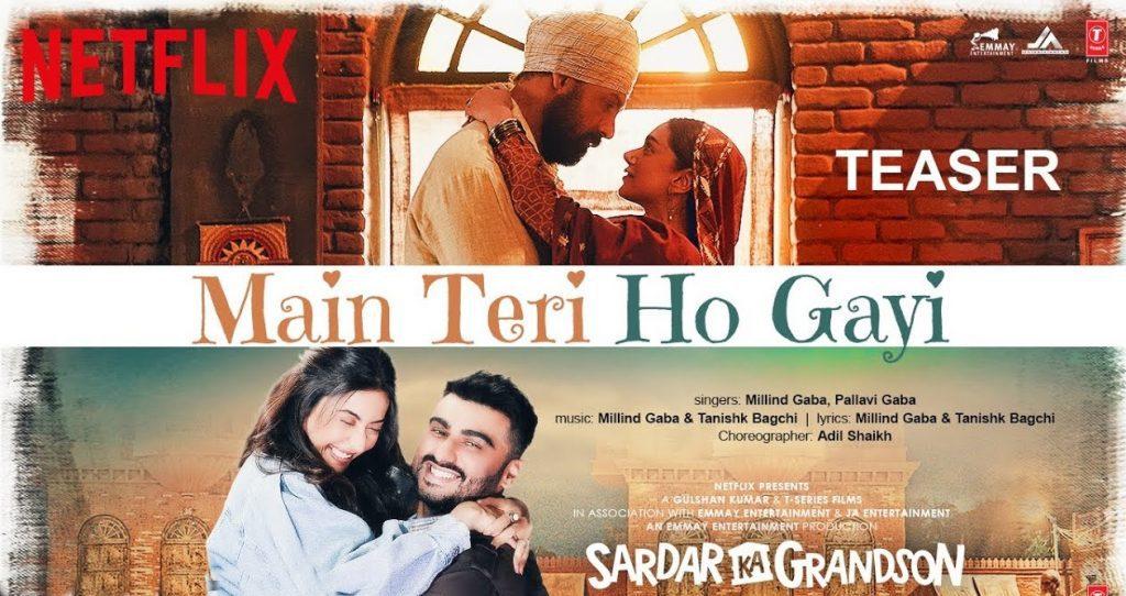 Main Teri Ho Gayi Lyrics - Sardar Ka Grandson