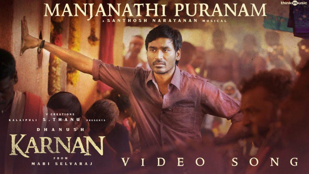 Manjanathi Puranam Lyrics - Karnan