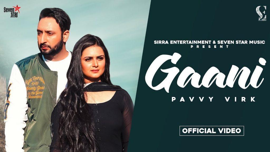 Gaani Lyrics - Pavvy Virk