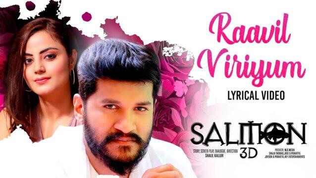 Raavil Viriyum Lyrics - Salmon 3d