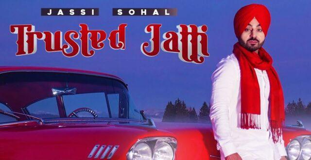 Trusted Jatti Lyrics - Jassi Sohal
