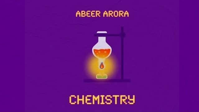 Chemistry Lyrics - Abeer Arora