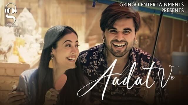 Aadat Ve Lyrics - Ninja | Aditi Sharma