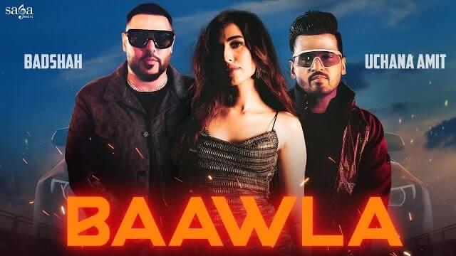 Baawla Lyrics - Badshah | Uchana Amit