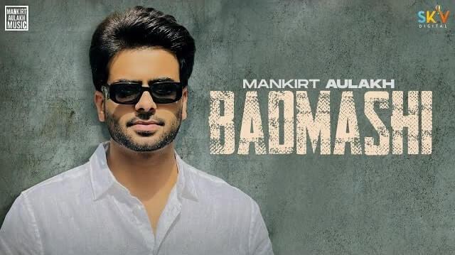 Badmashi Lyrics - Mankirt Aulakh | Gurlez Akhtar