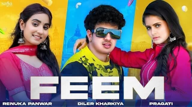 Feem Lyrics - Diler Kharkiya | Renuka Panwar