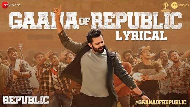 Gaana of Republic Lyrics - Republic | Sai Tej