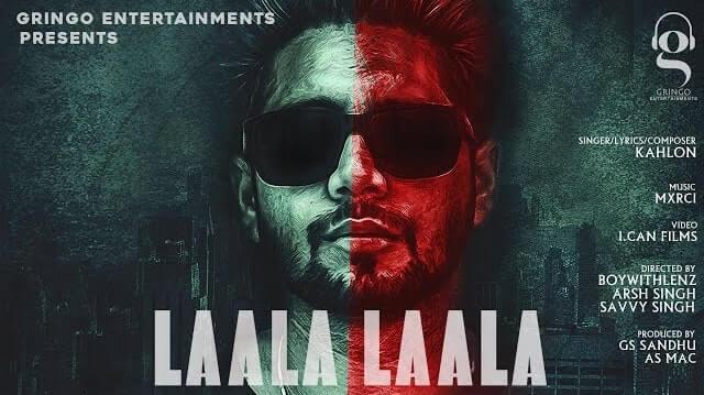 Laala Laala Lyrics - Kahlon