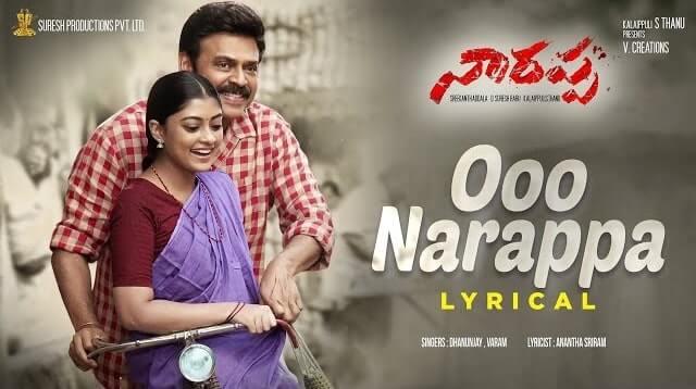Ooo Narappa Lyrics - Narappa | Daggubati Venkatesh