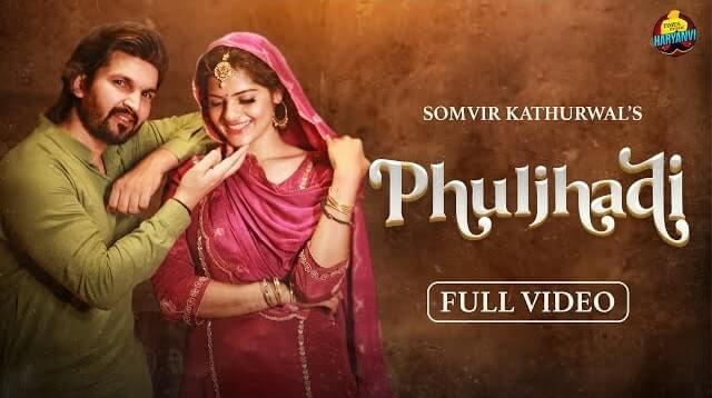 Phuljhadi Lyrics - Somvir Kathurwal