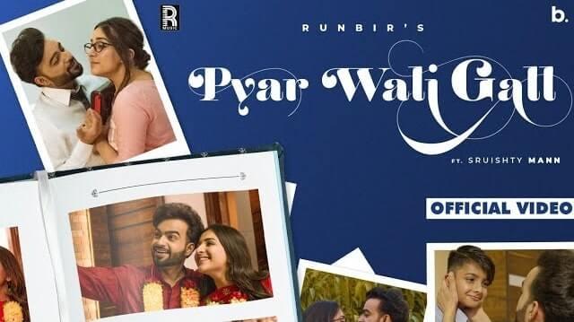 Pyar Wali Gall Lyrics - RunBir