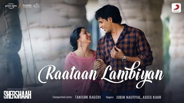 Raataan Lambiyan Lyrics - Shershaah | Jubin Nautiyal