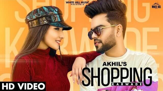 Shopping Karwade Lyrics - Akhil