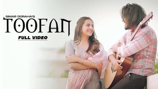 Toofan Lyrics - Simar Dorraha