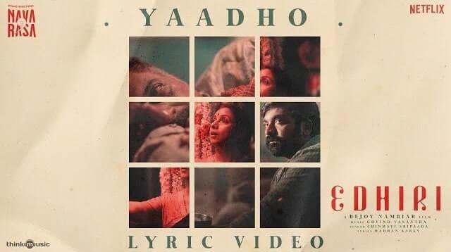 Yaadho Lyrics - Navarasa   Chinmayi Sripaada