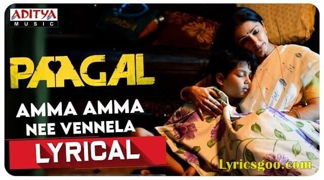 Amma Amma Nee Vennela Lyrics - Paagal   Sid Sriram