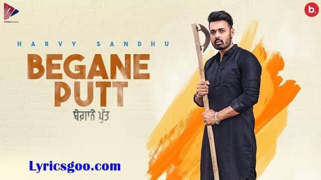 Begane Putt Lyrics - Harvy Sandhu