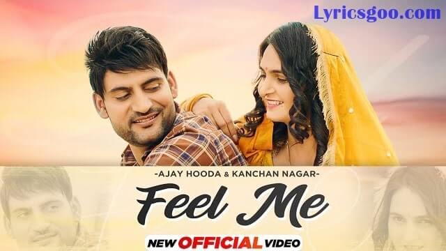 Feel Me Lyrics - Kanchan Nagar