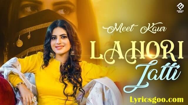 Lahori Jatti Lyrics - Meet Kaur