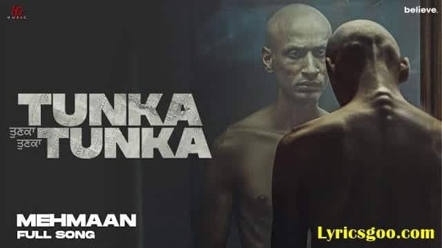 Mehmaan Lyrics - Kanwar Grewal | Tunka Tunka