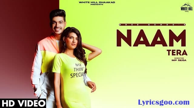Naam Tera Lyrics - Ndee Kundu