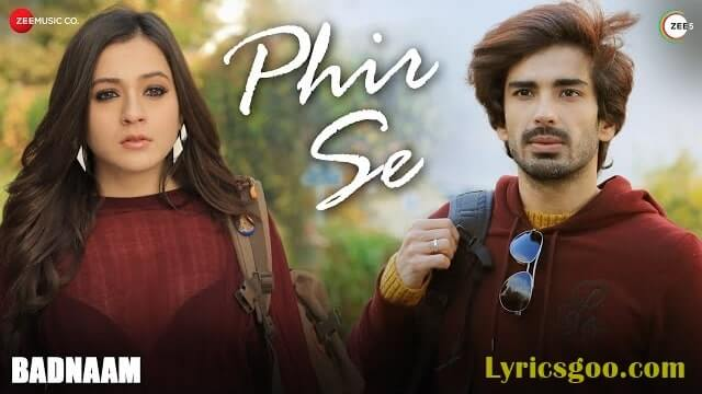 Phir Se Lyrics - Badnaam | Sunidhi Chauhan