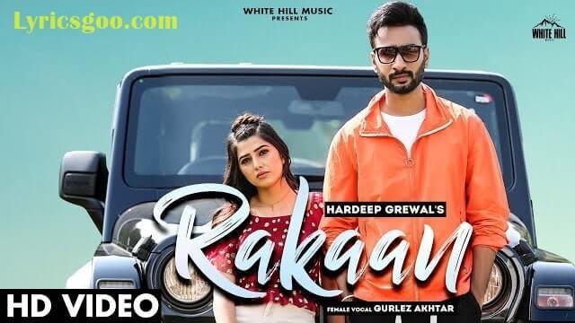 Rakaan Lyrics - Hardeep Grewal | Gurlez Akhtar