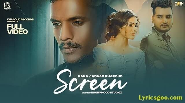 Screen Lyrics - Adaab Kharoud   Kaka